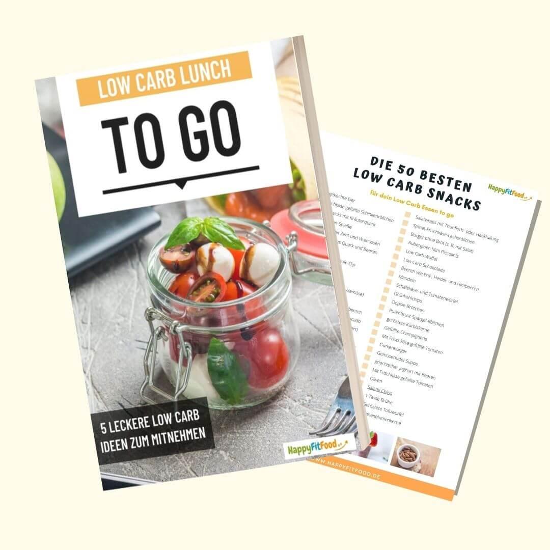 Low Carb Lunch to go E-book kostenlos herunterladen mit 50 Low Carb Snacks Liste