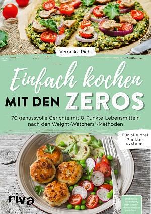 Einfach kochen mit den Zeros wenig Punkte Weight Watchers